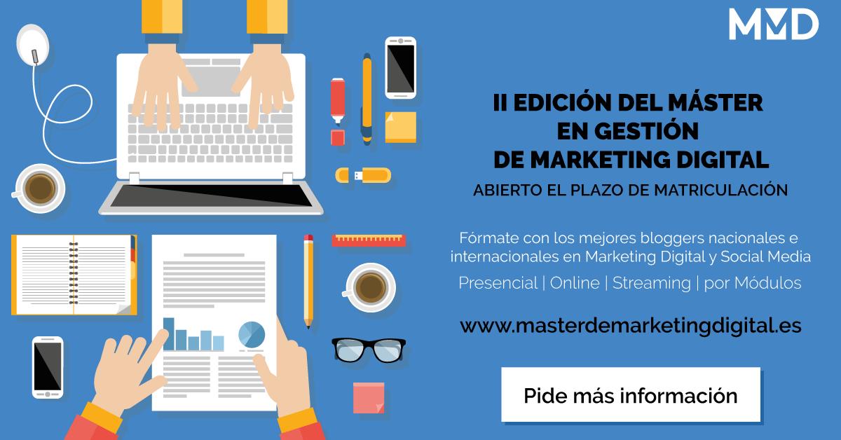 II edición Master en gestión de Marketing Digital, matricula abierta